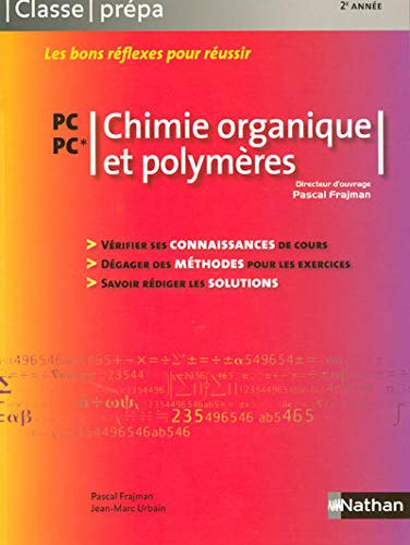 Chimie organique et polymeres (French Edition): Pascal Frajman