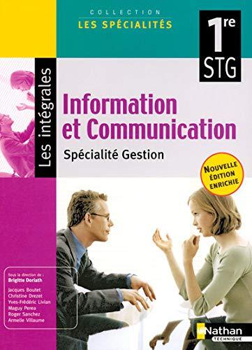 9782091603384: Information et Communication 1e STG : Sp�cialit� Gestion