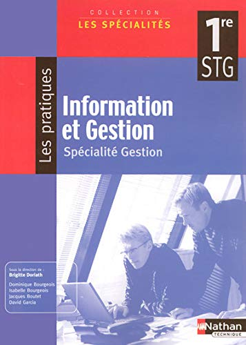 9782091603483: Information et Gestion 1e STG (French Edition)