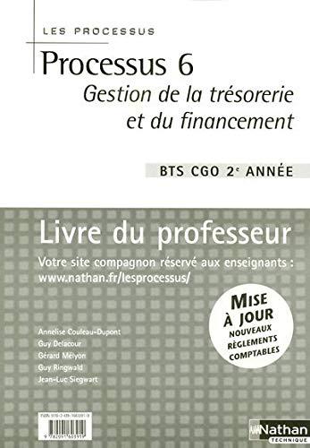9782091603919: Processus 6 BTS CGO 2e année : Gestion de la trésorerie et du financement, livre du professeur