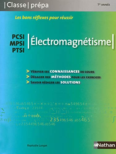 Electromagnetisme PCSI/MPSI/PTSI (French Edition): Raphaële Langet
