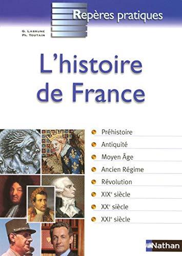 9782091604299: L' Histoire de France (Reperes Pratiques) (French Edition)