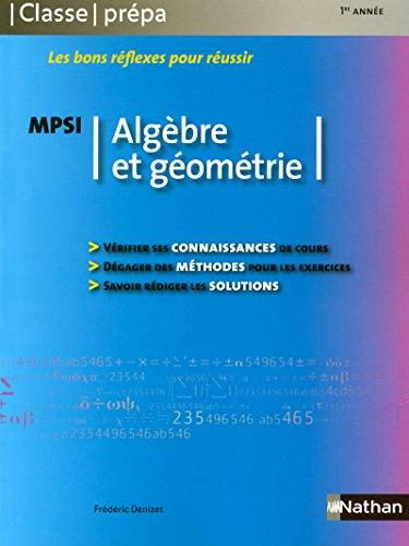 Algebre et geometrie MPSI (French Edition)
