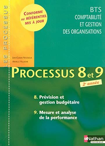 9782091605821: Processus 8 et 9 - Prévision et gestion budgétaire - Mesure et analyse de la performance - BTS CGO 2e année