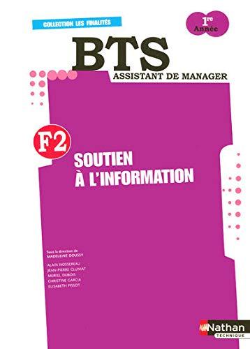F2 Soutien à l'information BTS Assistant de Manager 1e année (French...