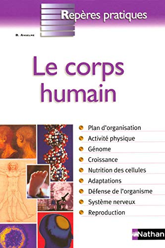 9782091606385: Le corps humain (French Edition)