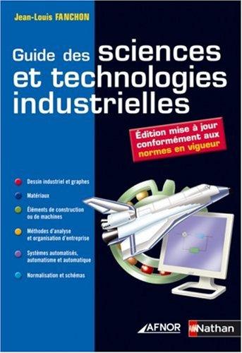 9782091607092: Guide des sciences et technologies industrielles