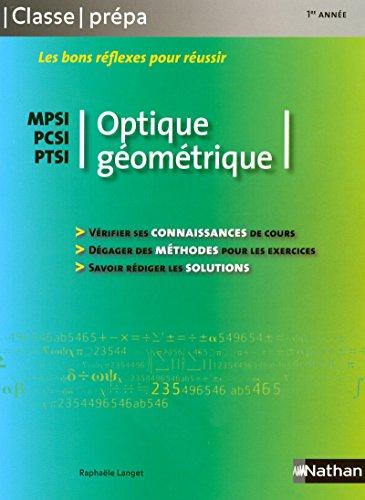 Optique geometrique MPSI/PCSI/PTSI (French Edition): Raphaële Langet