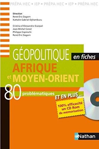 Afrique et Moyen-Orient (French Edition): René-Eric Dagorn