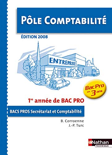 9782091608211: POLE COMPTA 1E ANNEE BPRO 3 AN