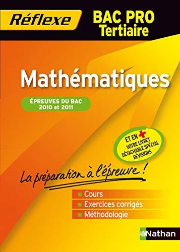 9782091608976: Mémo Réflexe Mathématiques - Bac Pro Tertiaire