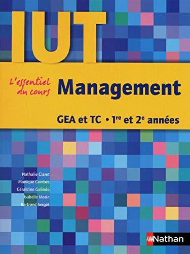 """""""management ; l'essentiel du cours ; IUT GEA et TC ; 1ère et 2ème ann&..."""