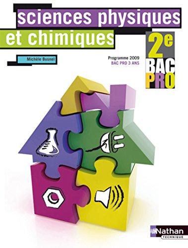 9782091610337: Sciences physiques et chimiques 2e Bac Pro 3 ans (French Edition)