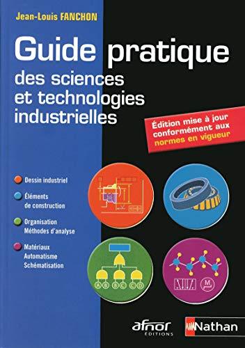 9782091610382: Guide pratique des sciences et technologies industrielles