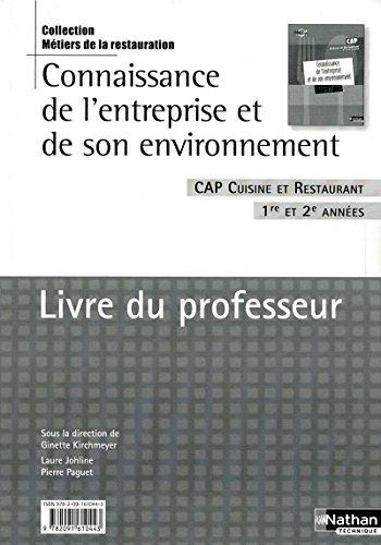 9782091610443: Connaissance de l'entreprise et de son environnement CAP Cuisine et Restaurant 1re et 2e annees (French Edition)