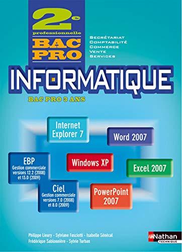 9782091610474: Informatique 2e Professionnelle Bac Pro