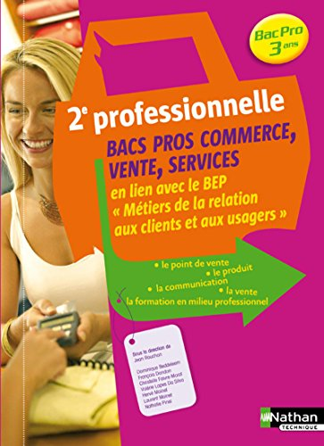 9782091610498: Le point de vente, le produit, la communication, la vente Bac Pro commerce-services-vente