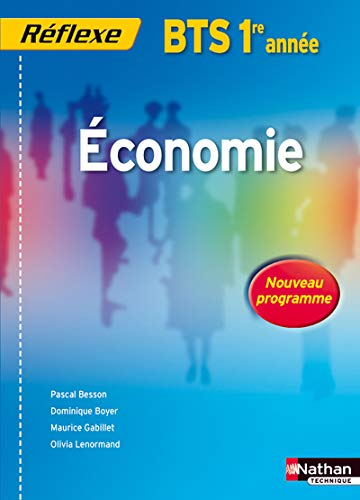 9782091610917: Economie BTS 1re annee (French Edition)