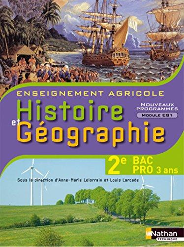 Histoire et Géographie 2e Bac Pro Enseignement agricole (French Edition): Anne-Marie ...