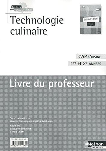 Technologie culinaire CAP Cuisine 1re et 2e: Kirchmeyer, Ginette, Leichtnam,