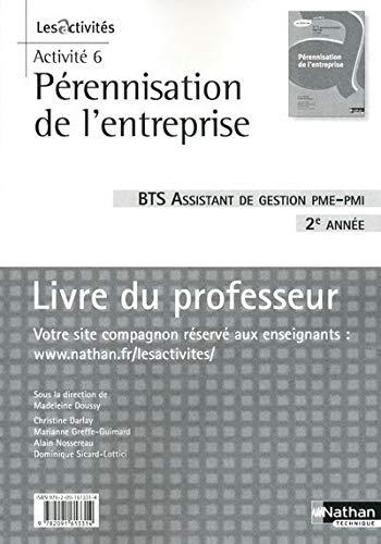 Activité 6 : pérennisation de l'entreprise, BTS assistant de gestion...
