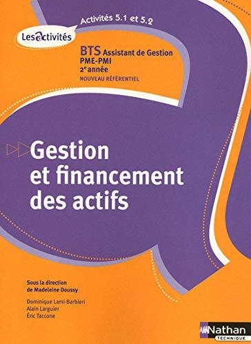 9782091613369: Gestion et financement des actifs BTS Assistant de gestion PME-PMI 2e année (French Edition)