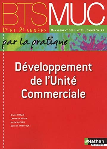 9782091613543: Développement de l'Unité Commerciale (Éd.2010)