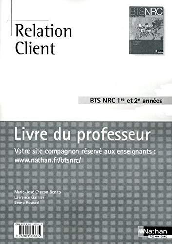 9782091613635: Relation Client BTS NRC 1re et 2e années NRC (French Edition)