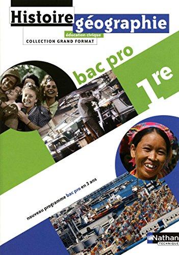 9782091613918: Histoire-géographie Education civique 1e Bac pro (French Edition)