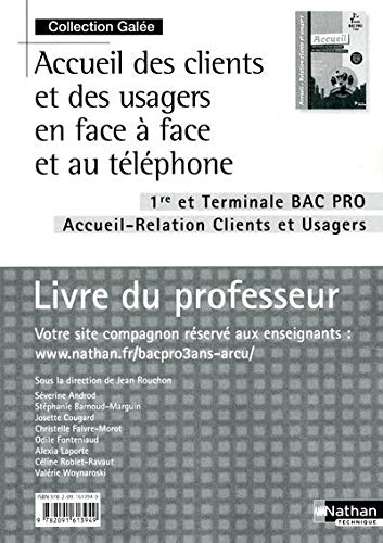 9782091613949: Accueil des clients et des usagers en face à face et au téléphone - 1re/Tle Bac Pro ARCU