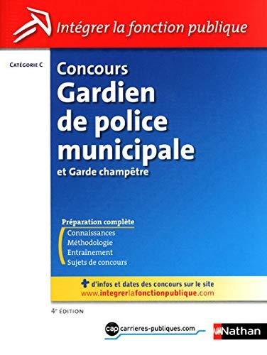 9782091614038: Concours Gardien de police municipale et Garde-champêtre - Catégorie C