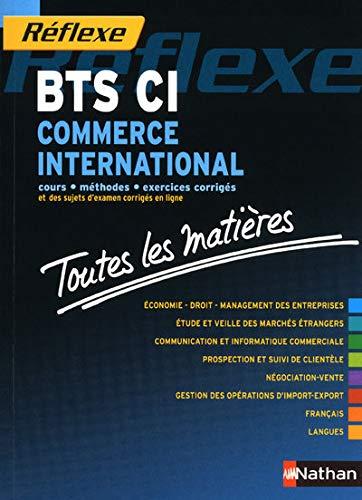 9782091614243: Toutes les mati�res R�flexe : Commerce International - BTS