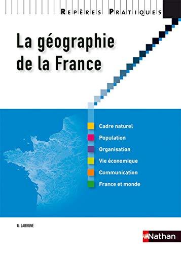 9782091614328: La géographie de la France (Repères Pratiques)