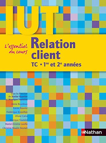 9782091614670: Relation client : DUT TC 1re et 2e années