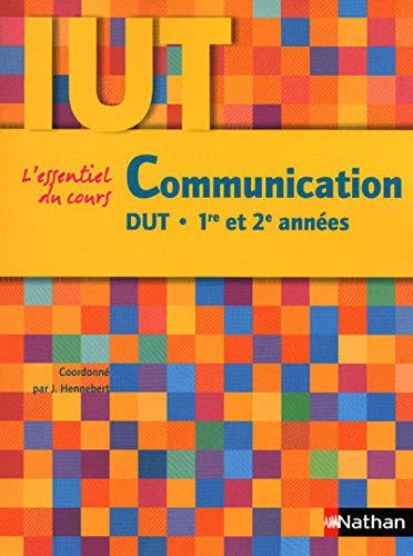L'essentiel du cours Communication DUT 1e et 2e années (French Edition): Jérôme...