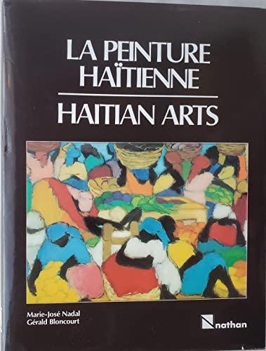 La Peinture Haitienne. Haitian arts: Nadal-Gardère Marie-José. Bloncourt