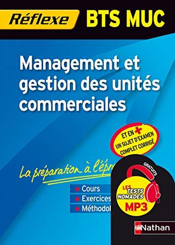 9782091615028: Management et gestion des unités commerciales BTS MUC (French Edition)