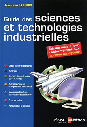 9782091615905: Guide des sciences et technologies industrielles (French Edition)