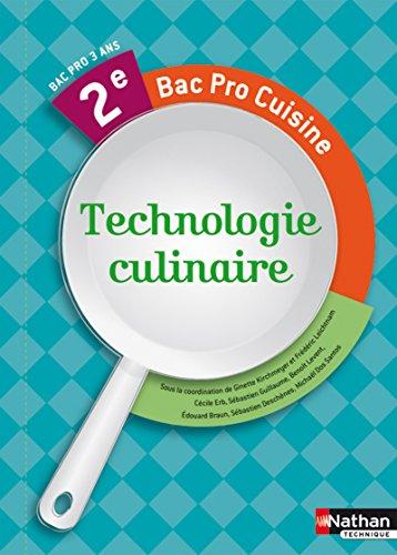 Technologie culinaire 2e Bac pro cuisine: Kirchmeyer, Ginette, Leichtnam,