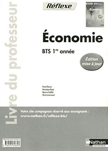 9782091616353: Économie Bts 1re Annee (Pochette Reflexe) - Livre du Professeur 2011