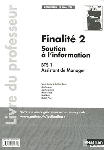 soutien a l'information bts 1 assistant de manager - finalite 2 (les finalites) professeur ...