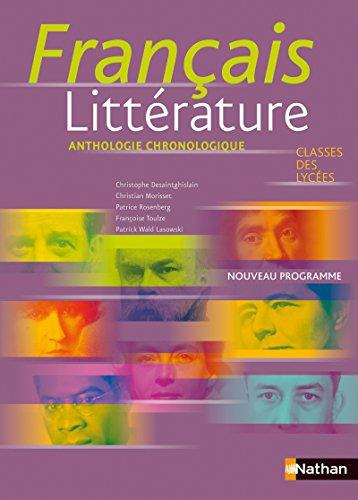 Français littérature Classes des lycées : Anthologie: Desaintghislain, Christophe, Morisset,