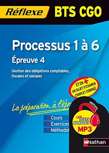 9782091617015: Processus 1 à 6 BTS CGO : Epreuve 4