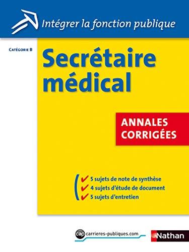 9782091617305: Concours Secrétaire médical Catégorie B (French Edition)