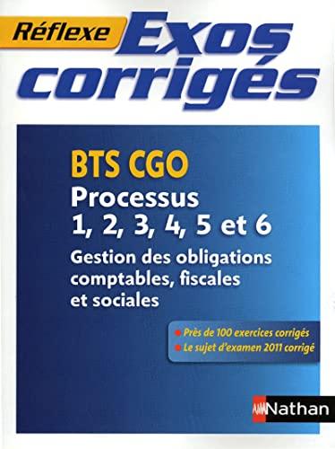 9782091617473: MEMO REFLEXE; exos corrigés ; BTS CGO ; processus P1 à P6 (édition 2012)