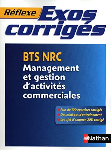 9782091617497: Exos corrigés - BTS NRC