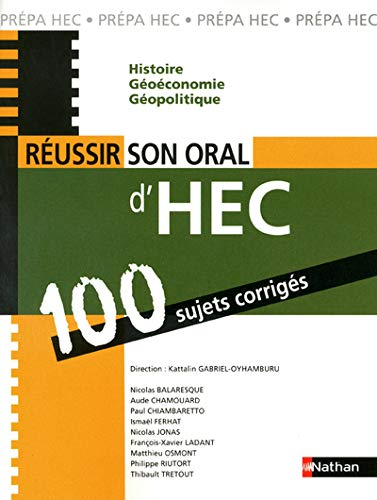 9782091617893: Comment r�ussir son oral d'HEC - 100 sujets corrig�s