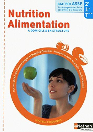 9782091618043: Nutrition Alimentation a domicile & en structure Bac pro ASSP (French Edition)