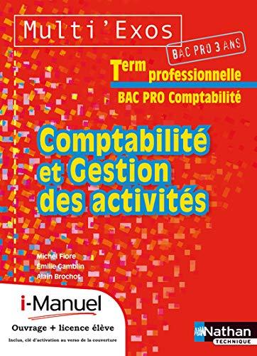 """""""comptabilité et gestion des activités ; terminale bac pro comptabilité ;..."""