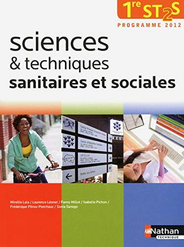 Sceinces et techniques sanitaires et sociales, 1re: Lala, Mireille, Léonet,